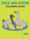 Duck and Goose coloring Book: Beautiful Duck and Goose Designs for Stress Relief and Relaxation Cover Image