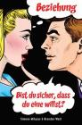 Beziehung - bist Du sicher, dass Du eine willst? (Relationship - German) Cover Image