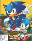Sonic The Hedgehog: Coloring Books for Kids and Adults Cover Image
