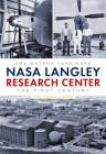 NASA Langley Research Center: The First Century Cover Image