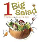 1 Big Salad: A Delicious Counting Book Cover Image