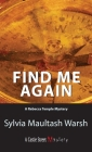 Find Me Again: A Rebecca Temple Mystery Cover Image