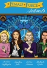 Female Force: Activists: Gloria Steinem, Melinda Gates, Arianna Huffington and Angelina Jolie Cover Image