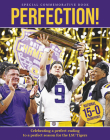 Perfection! Celebrating a National Championship for the Lsu Tigers Cover Image