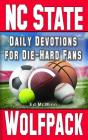 Daily Devotions for Die-Hard Fans North Carolina State Wolfpack Cover Image