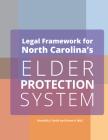Legal Framework for North Carolina's Elder Protection System Employers Cover Image