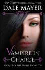 Vampire in Charge (Family Blood Ties #10) Cover Image