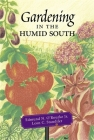 Gardening in the Humid South Cover Image