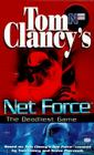 Tom Clancy's Net Force: The Deadliest Game (Net Force YA #2) Cover Image