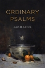 Ordinary Psalms (Barataria Poetry) Cover Image