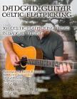Dadgad Guitar - Celtic Flatpicking: 30+ Celtic Flatpicking Tunes in DADGAD Tuning Cover Image
