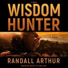 Wisdom Hunter Lib/E Cover Image