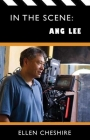 In the Scene: Ang Lee Cover Image