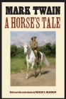 A Horse's Tale (The Papers of William F.