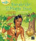 Nanabozho and the Maple Trees (Big Book Edition) (Story World) Cover Image