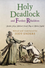 Holy Deadlock and Further Ribaldries: Another Dozen Medieval French Plays in Modern English (Middle Ages) Cover Image