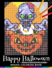Happy Halloween Color by Numbers for Adults: Mosaic Coloring Book Stress Relieving Design Puzzle Quest Cover Image