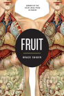 Fruit (Wisconsin Poetry Series #1) Cover Image