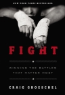 Fight: Winning the Battles That Matter Most Cover Image