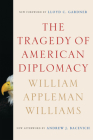 The Tragedy of American Diplomacy Cover Image