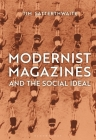 Modernist Magazines and the Social Ideal Cover Image