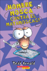 Hombre Mosca Contra El Matamoscas! (Fly Guy vs. the Flyswatter) Cover Image