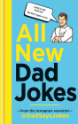 All New Dad Jokes: From the Instagram sensation @dadsaysjokes Cover Image