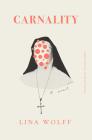 Carnality: A Novel Cover Image