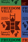 Freedomville: The Story of a 21st-Century Slave Revolt Cover Image