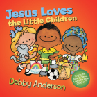 Jesus Loves the Little Children (Cuddle And Sing Series) Cover Image