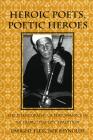 Heroic Poets, Poetic Heroes (Myth and Poetics) Cover Image