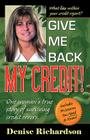 Give Me Back My Credit! Cover Image