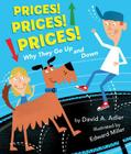 Prices! Prices! Prices!: Why They Go Up and Down Cover Image