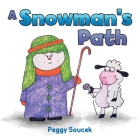 A Snowman's Path Cover Image