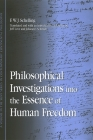 Philosophical Investigations Into the Essence of Human Freedom (SUNY Series in Contemporary Continental Philosophy) Cover Image