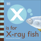 X is for X-Ray Fish Cover Image
