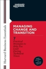 Managing Change and Transition (Harvard Business Essentials) Cover Image