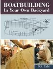 Boatbuilding in Your Own Backyard Cover Image