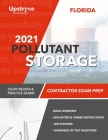 2021 Florida Pollutant Storage Contractor Exam Prep: Study Review & Practice Exams Cover Image