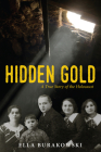 Hidden Gold: A True Story of the Holocaust Cover Image