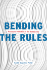 Bending the Rules: Procedural Politicking in the Bureaucracy Cover Image