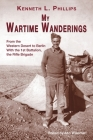 My Wartime Wanderings: From the Western Desert to Berlin with the 1st Battalion, the Rifle Brigade Cover Image