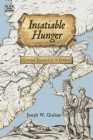 Insatiable Hunger: Colonial Encounters in Context Cover Image