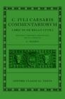 C. Iuli Caesaris Commentarii de Bello Civili (Bellum Civile, or Civil War) (Oxford Classical Texts) Cover Image