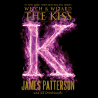 The Kiss (Witch & Wizard #4) Cover Image