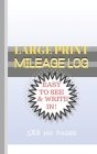 Mileage Log Large Print: Blue Horizons Cover - 5x8 Convient Size-Easy to See & Write In-Perfect for Logging All Your Milage and Trips! Cover Image
