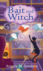 Bait and Witch (Witch Way Librarian Mysteries #1) Cover Image