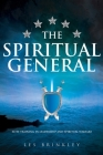 The Spiritual General: Elite Training in Leadership and Spiritual Warfare Cover Image