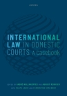International Law in Domestic Courts: A Casebook Cover Image