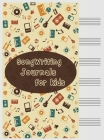 Songwriting Journals for Kids: Song Book, Manuscript Paper For Notes, Lyrics And Music. For Musicians, Students, Songwriting Cover Image